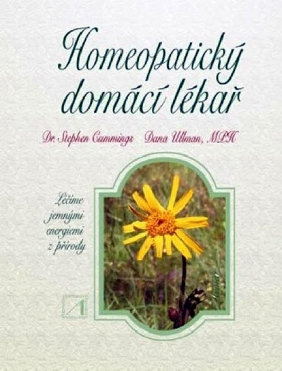 Kniha: Homeopatický domácí lékař - Ullman, Stephen Cummings Dana