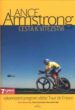 Kniha: Armstrong-cesta k vítězství - Armstrong Lance