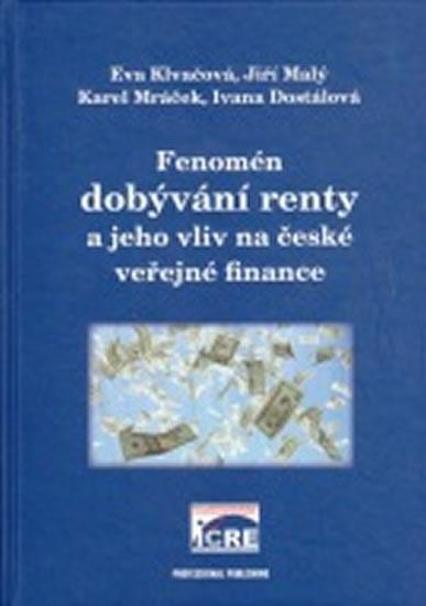 Fenomén dobývání renty a jeho vliv na české veřejné finance