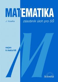 Matematika nejen k maturitě