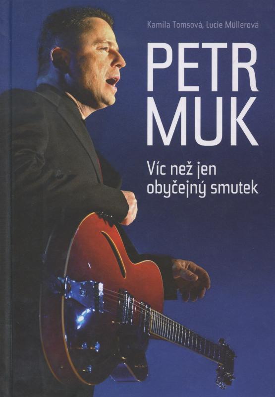 Kniha: Petr Muk - Kamila Tomsová