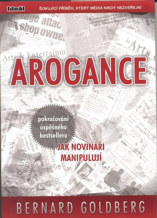 Kniha: Arogance - Goldberg Bernard