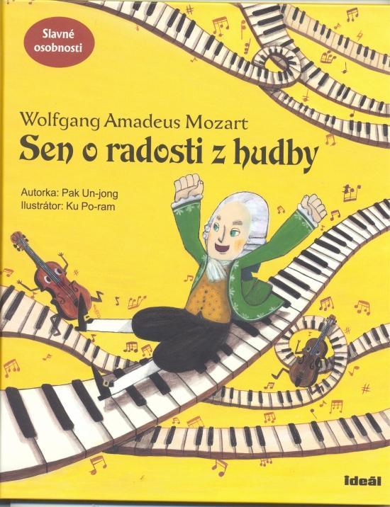 Kniha: Sen o radosti z hudby - Wolfgang Amadeus Mozart - Un-jong Pak