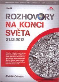 Rozhovory na konci světa 21.12.2012