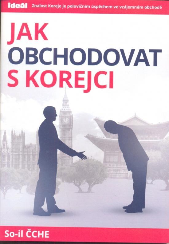 Kniha: Jak obchodovat s Korejci - Čche So-il