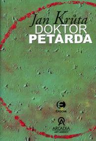 Doktor Petarda aneb Ten, který se postar