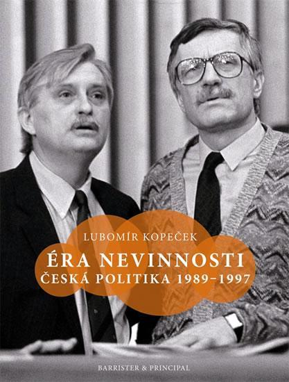 Éra nevinnosti - Česká politika 1989–199