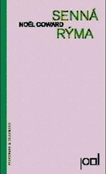 Kniha: Senná rýma - Nöel Coward