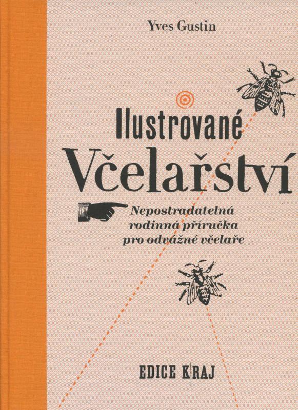 Kniha: Ilustrované včelařství - Yves Gustin