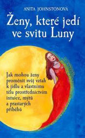 Ženy, které jedí ve svitu Luny