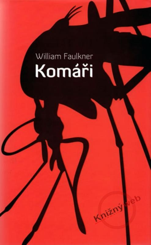 Kniha: Komáři - Faulkner William