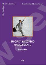 Specifika krizového managementu