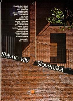 Kniha: Slávne vily Slovenska - Kolektív autorov