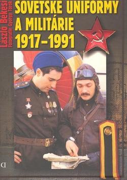 Sovětské uniformy a militarie 1917-1992