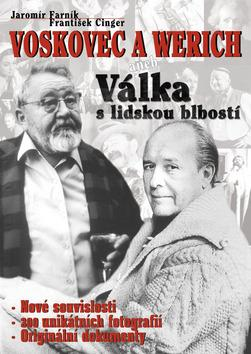 Voskovec a Werich aneb Válka s lidskou blbostí