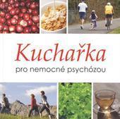 Kuchařka pro nemocné psychózou