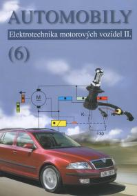 Automobily (6) - Elektrotechnika motorových vozidel II.