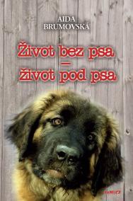 Život bez psa - život pod psa - 2. vydání