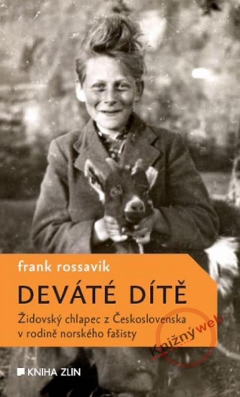 Kniha: Deváté dítě - Příběh Edgara Brichty - Rossavik Frank