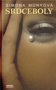 Kniha: Srdceboly - Simona Monyová