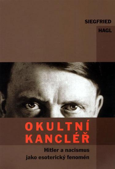 Kniha: Okultní kancléř - Hagl Siegfried