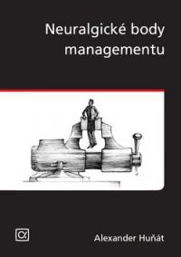 Neuralgické body managementu