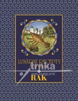 Kniha: Lunární recepty - RAK - Trnková, Klára
