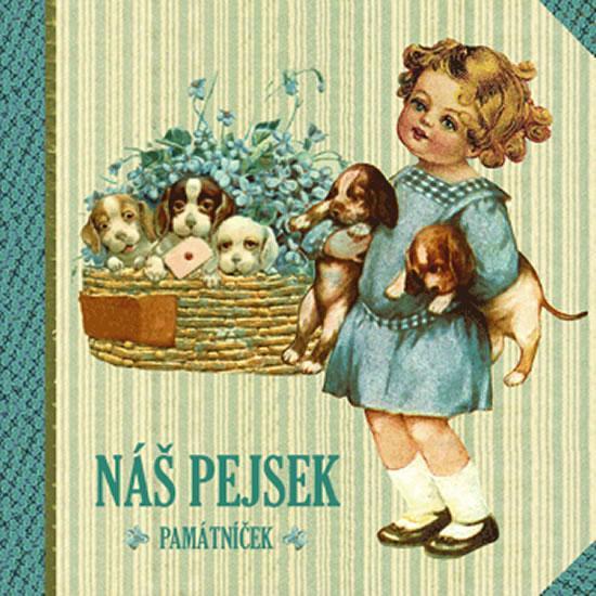 Kniha: Náš pejsek - památníček - Trnková Klára