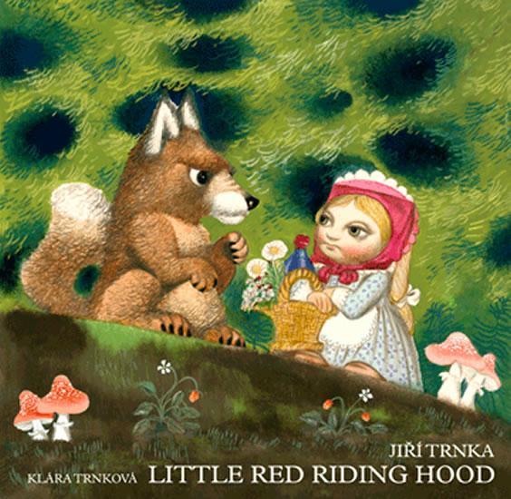 Kniha: Little Red Riding Hood / Červená karkulka anglicky - prostorové leporelo s loutkami - Trnka Jiří, Trnková Klára