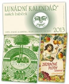 Lunární kalendář 2013 + Zázračné plody + Šestý rok
