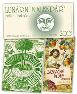 Kniha: Lunární kalendář 2013 + Zázračné plody + Šestý rok - Klára Trnková