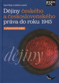 Dějiny českého a československého práva do r. 1945