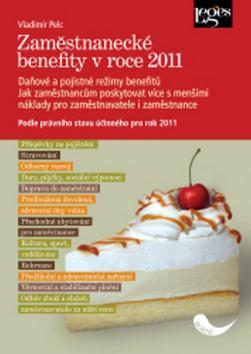 Zaměstnanecké benefity v roce 2011