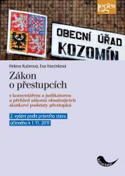 Zákon o přestupcích s komentářem a judikaturou - 2. vydání