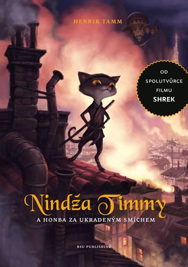 Kniha: Nindža Timmy a honba za ukradeným smíchem - Tamm Henrik