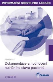 Dokumentace a hodnocení nutričního stavu pacientů