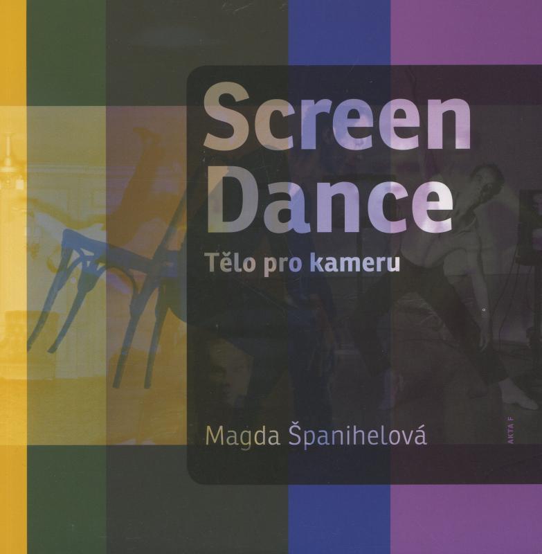 Kniha: Screen Dance - Magda Španihelová