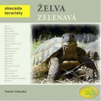Želva zelenavá - Abeceda teraristy - 2. vydání