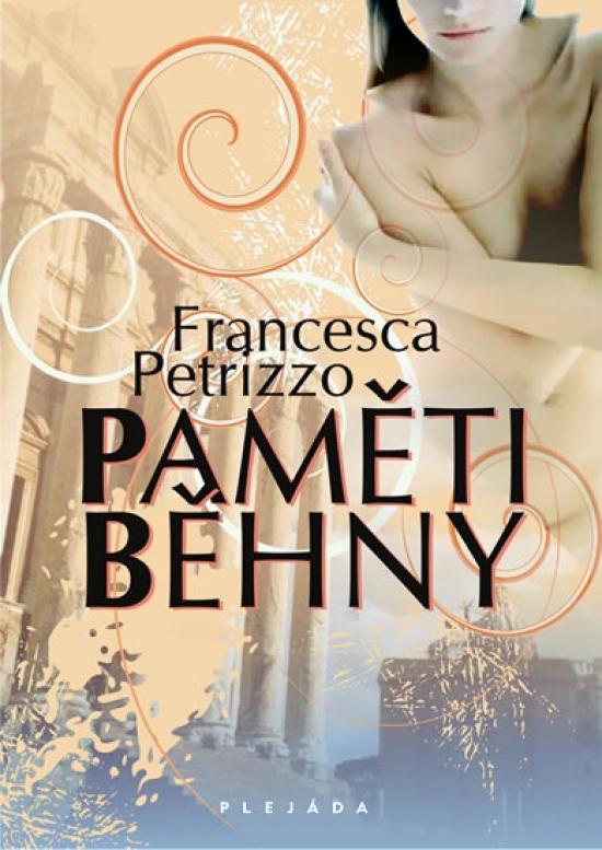 Kniha: Paměti běhny - Petrizzo Francesca