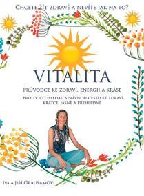 Vitalita - Průvodce ke zdraví, energii a kráse