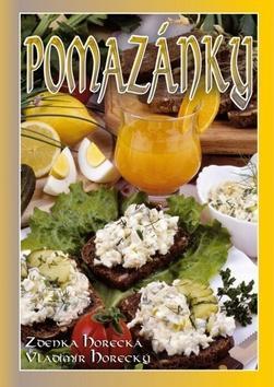 Kniha: Pomazánky - Zdenka Horecká; Vladimír Horecký