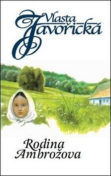 Kniha: Rodina Ambrožova - Vlasta Javořická