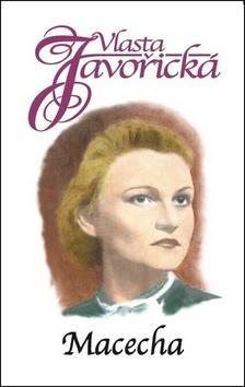 Kniha: Macecha - Vlasta Javořická