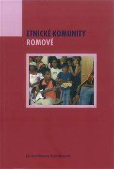 Kniha: Etnické komunity. Romové - Dana Bittnerová