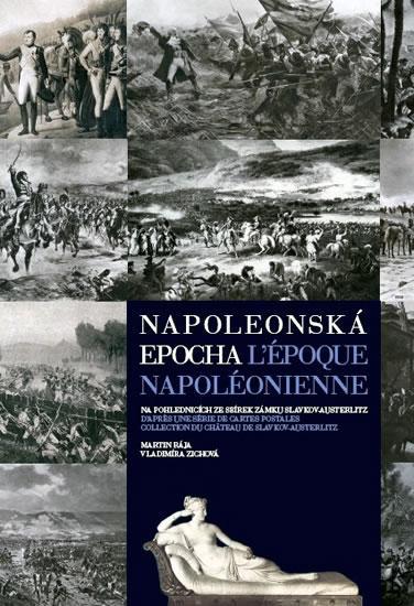 Napoleonská epocha / L`époque Napoléonienne