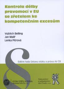 Kontrola dělby pravomocí v EU se zřetelem ke kompetenčním excesům