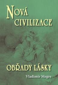 Nová civilizace 8/2 - Obřady lásky