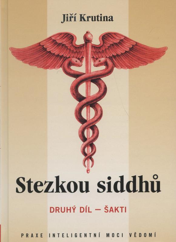 Kniha: Stezkou siddhů - 2. díl - Šakti - Krutina Jiri