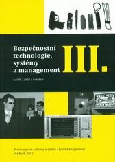Kniha: Bezpečnostní technologie, systémy a management III. - Luděk Lukáš