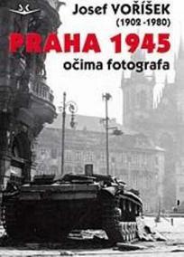 Praha 1945 očima fotografa